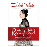 Isabel Toledo: Roots of Style