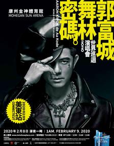 Aaron Kwok 郭富城 Mohegan Sun Poster