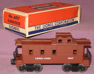 6017 Lionel Lines Caboose: Painted Bown (10/OB)