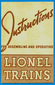 1940 Instructions For Assembling and Operating Lionel Trains (8+)