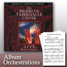 We Come Rejoicing (Full-Album Orchestration Collection)