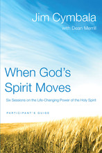 When God's Spirit Moves (Participant's Guide)