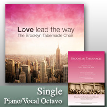 Love Lead The Way (Single Octavo)