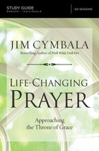 Life-Changing Prayer (Study Guide)
