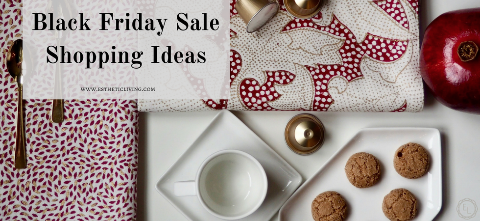 Esthetic Living Black Friday Sale