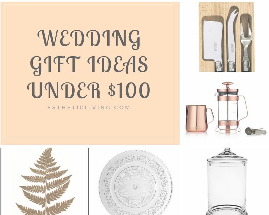 Wedding Gift Ideas Under 100 Esthetic Living