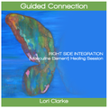 Guided Connection - Right Side Integration (Masculine Element) Healing Session - 52 minutes (MP3 Audio) (AU)