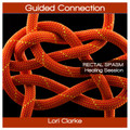Guided Connection - Rectal Spasm Healing Session - 45 minutes MP3 (AU)
