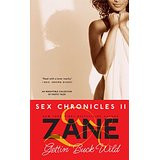 Zane's Gettin' Buck Wild: Sex Chronicles II 0557PB