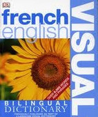 FRENCH/ENGLISH VISUAL DICTIONARY