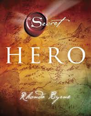 Hero BY Rhonda Byrne 1447HC