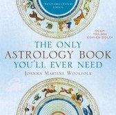 The Only Astrology Book You'll Every Need 1486PB
