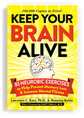 Keep Your Brain Alive BY Lawrence C. Katz