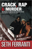 Crack, Rap,& Murder 1633PB