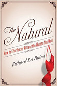 THE NATURAL- HOW TO EFFORTLESSLY ATTRACT THE WOMEN YOU WANT 1762PB