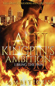 """A Kingspin""""s Ambitions Pt 2 1902PB"""