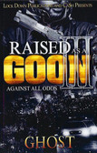 Raised as a Goon 3