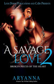 A Savage Love 2 by Aryanna
