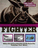 Fighter : Military Aircraft from World War I