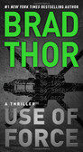 #13 Use of Force by Brah Thor *New York Times Bestseller* 2082PB
