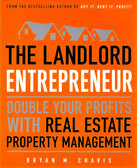 The Landlord Entrepreneur by Bryan Chavis