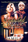 Addicted to the Drama Part 1 by Jamila