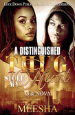 A Distinguished Thug Stole My Heart by Meesha