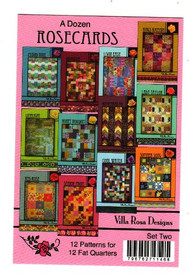 "Villa Rosa ""A Dozen Rosecards"" - Patterns using Fat Quarters"