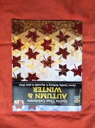 """Quilts That Celebrate Autumn & Winter"" Book"