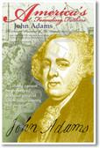 America's Founding Fathers - President John Adams