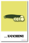 NEW LANGUAGE ARTS POSTER - Zucchini Missing Letter Exercise POSTER