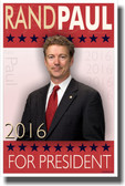 Rand Paul For President - NEW Political Poster