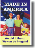 Made in America - We did it then...  POSTER