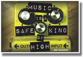 Music is a Safe Kind of High - Guitar Pedal - NEW Music Poster