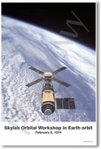 Skylab Orbital Workshop in Earth Orbit - NEW Space Astronomy Poster