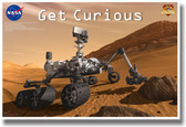 Get Curious Mars Curiosity NEW Science Space Astronomy Classroom Poster