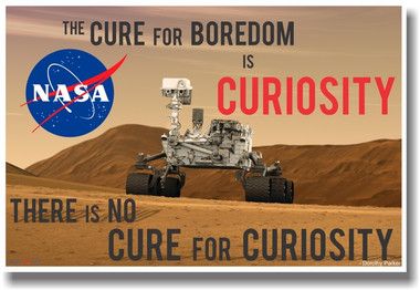 NASA Mars Rover The Cure For Boredom Is Curiosity NEW Classroom Science Space Poster