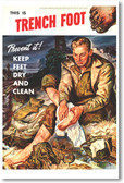 This Is Trench Foot - NEW Vintage Reprint Poster
