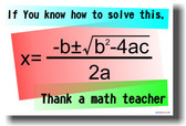 If You Can Solve This Quadratic Equation Thank a Math Teacher