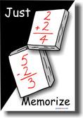 Just Memorize - Classroom Math Poster