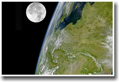 Earth & Moon Photo taken from Space - Science Astronomy Poster