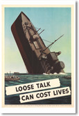 Loose Talk Can Cost Lives  - Boat Sinking - NEW Vintage WW2 Reprint Poster