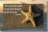 """Don't grow up too quickly, lest you forget how much you love the beach."" -Michelle Held"