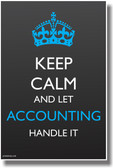 Keep Calm let Accounting Handle It - British royal crown Accountants PosterEnvy poster