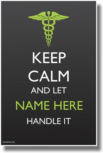 PosterEnvy Keep Calm - Medical Symbol Caduceus - Doctor Nurse Custom Poster
