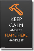 PosterEnvy - Keep Calm - Carpenter's Tool Hammer - Custom Poster