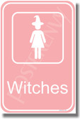 Witches Bathroom Sign - NEW Humor Poster