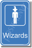 Wizards Bathroom Sign - NEW Humor Poster
