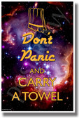 Don't Panic and Carry a Towel - Hitchhiker's Guide to the Galaxy Poster