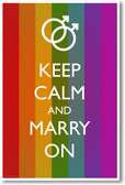 Keep Calm and Marry On (Muted Flag and Male Rings) - NEW Humor Poster